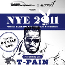 NYE Playboy Party with T-Pain